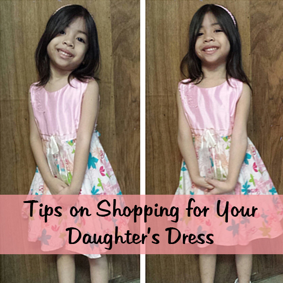 Tips on Shopping for Your Daughter's Dress