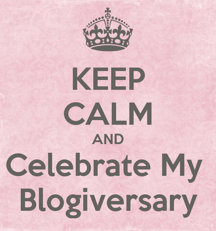keep-calm-and-celebrate-my-blogiversary