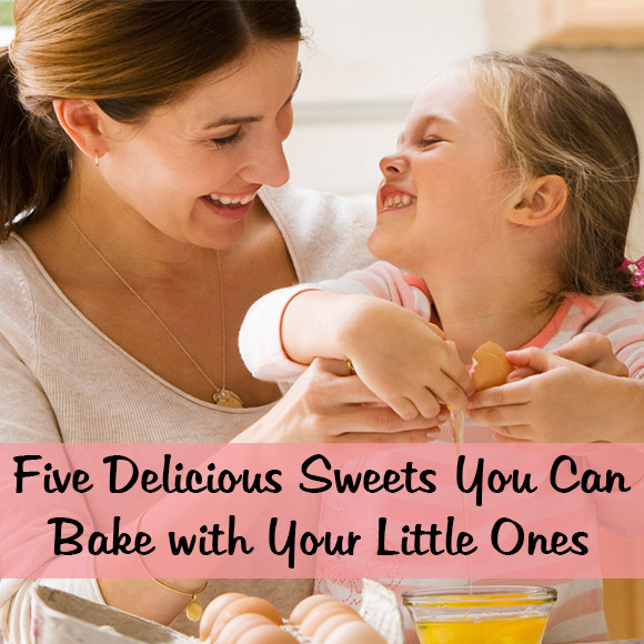 Five Delicious Sweets You Can Bake with Your Little Ones